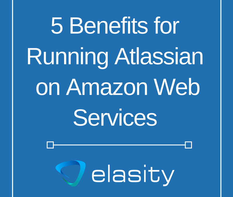 5 Benefits of Hosting Atlassian Server Applications on AWS